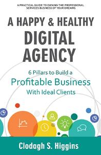 Happy Healthy Digital Agency Book Cover
